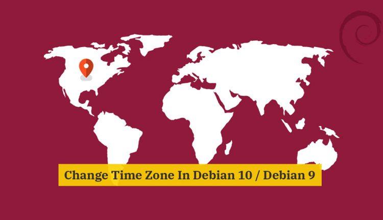 Change Time Zone in Debian 10