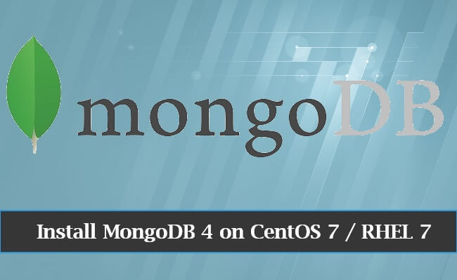 How To Install MongoDB 4.4 / 4.2 on CentOS 7 / RHEL 7   ITzGeek