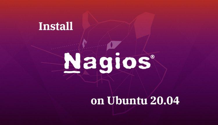 How To Install Nagios On Ubuntu 20.04 | ITzGeek