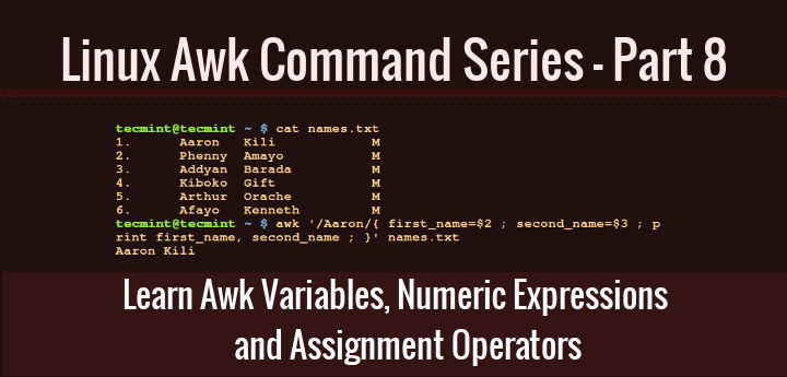 Learn Awk Variables, Numeric Expressions and Assignment Operators