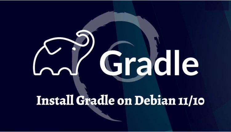 Install Gradle on Debian 11