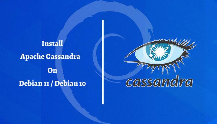 How to Install Apache Cassandra on Debian 11 / Debian 10   ITzGeek