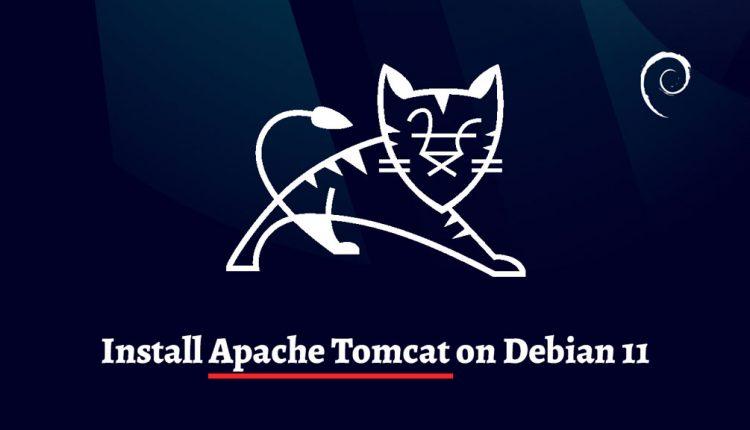 How to Install Apache Tomcat on Debian 11   ITzGeek